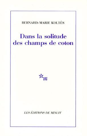 Read Books Dans la solitude des champs de coton Online