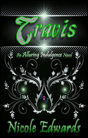 Read Books Travis (Alluring Indulgence, #3) Online