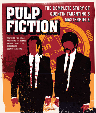 Read Books Pulp Fiction: The Complete Story of Quentin Tarantino's Masterpiece Online