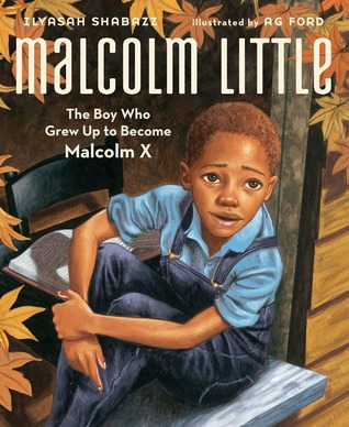 Read Books Malcolm Little: The Boy Who Grew Up To Become Malcolm X Online