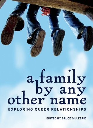Read Books A Family by Any Other Name: Exploring Queer Relationships Online