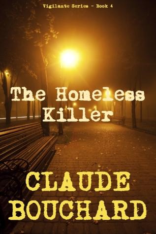 Read Books The Homeless Killer (Vigilante, #4) Online