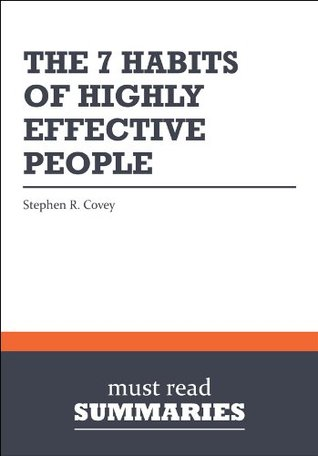 Summary The 7 Habits of Highly Effective People Stephen R Covey by