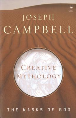Read Books The Masks of God, Volume 4: Creative Mythology Online