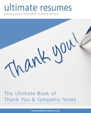 The Ultimate Book of Thank You and Sympathy Notes by Liz Handlin