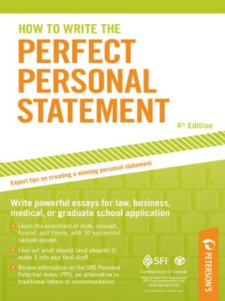 How to Write the Perfect Personal Statement by Mark Alan Stewart - personal statements