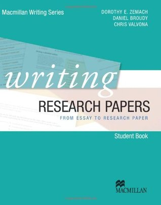 Writing Research Papers From Essay to Research Paper by Dorothy Zemach