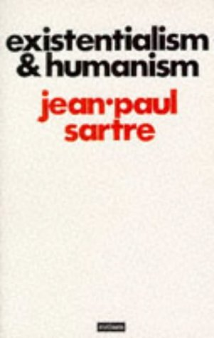 Existentialism and Humanism by Jean-Paul Sartre (5 star ratings) - humanistic existential perspective