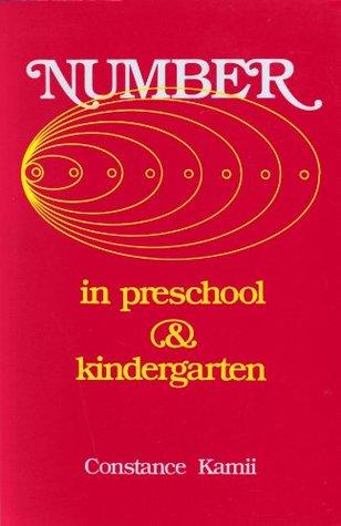 Number in Preschool and Kindergarten Educational Implications of