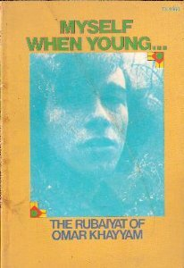 Read Books Myself When Young...: The Rubaiyat of Omar Khayyam Online