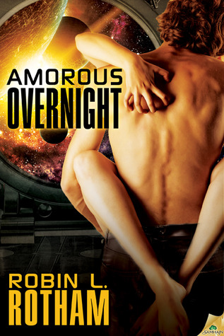 Read Books Amorous Overnight (Aliens Overnight, #3) Online