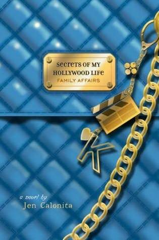Read Books Family Affairs (Secrets of My Hollywood Life, #3) Online