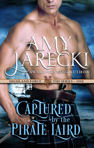 Read Books Captured by the Pirate Laird (Highland Force, #1) Online