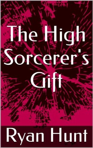 Read Books The High Sorcerer's Gift Online