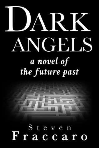 Read Books Dark Angels: A Novel of the Future Past Online