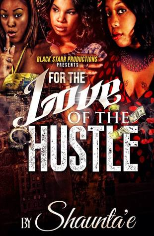 Read Books For the Love of the Hustle Online