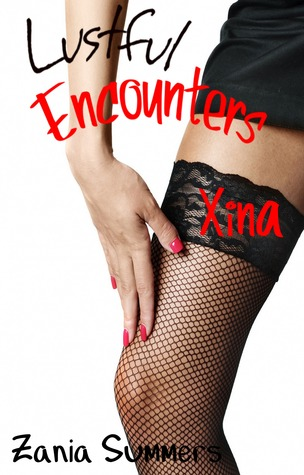 Read Books Lustful Encounters: Xina Online