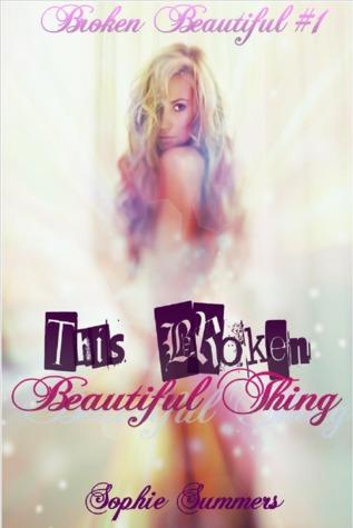 Read Books This Broken Beautiful Thing (Broken Beautiful, #1) Online