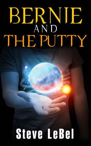 Read Books Bernie and the Putty (The Universe Builders, #1) Online