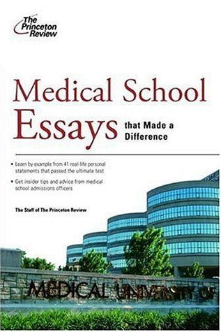 medical essays medical school essays that made a difference by the - med school essay