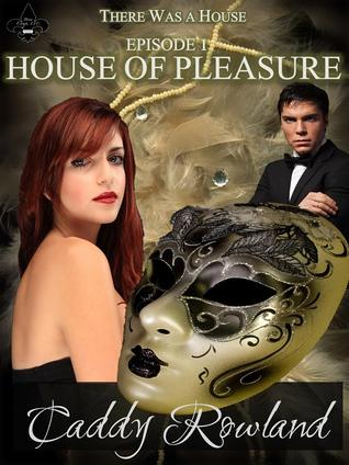 Read Books House of Pleasure (There Was a House #1) Online