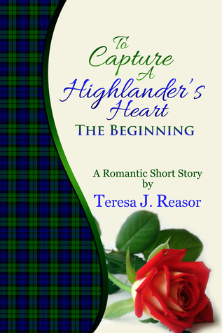 Read Books To Capture A Highlander's Heart: The Beginning Online