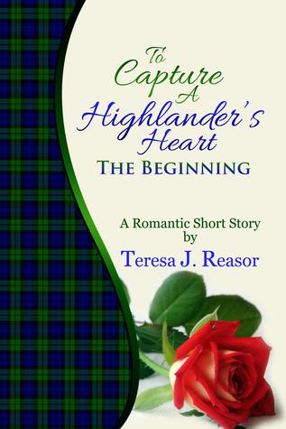 Read Books To Capture A Highlander's Heart: The Beginning Online