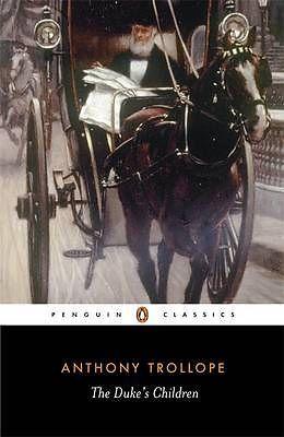 Read Books The Duke's Children (Palliser, #6) Online