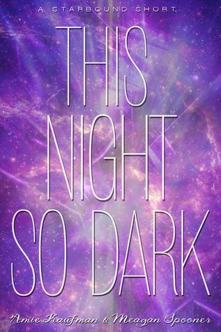 Read Books This Night So Dark (Starbound, #1.5) Online