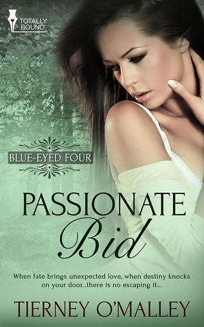 Read Books Passionate Bid (Blue-Eyed Four, #1) Online