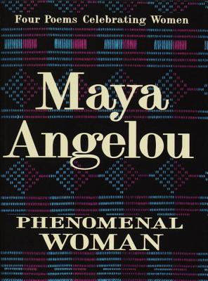 Read Books Phenomenal Woman: Four Poems Celebrating Women Online