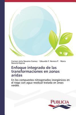 Read Books Enfoque Integrado de Las Transformaciones En Zonas Aridas Online