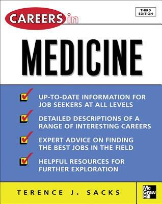 Careers in Medicine by Terence J Sacks