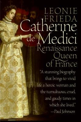 Read Books Catherine de Medici: Renaissance Queen of France Online