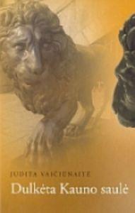 Read Books Dulkėta Kauno saulė Online