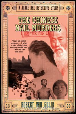 Read Books The Chinese Nail Murders: A Judge Dee Detective Story Online