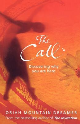 Read Books The Call: Discovering Why You Are Here Online