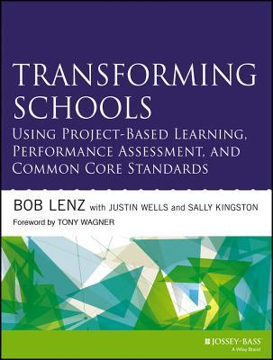 Transforming Schools Using Project-Based Learning, Performance
