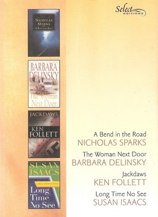 Read Books Reader's Digest Select Editions, Volume 260, 2002 #2: A Bend in the Road / The Woman Next Door / Jackdaws / Long Time No See Online