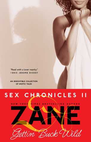Read Books Gettin' Buck Wild: Sex Chronicles II  Online