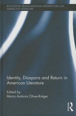 Read Books Identity, Diaspora and Return in American Literature Online