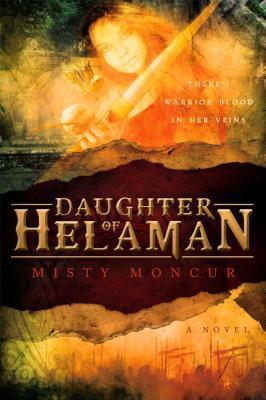 Read Books Daughter of Helaman (Stripling Warrior, #1) Online