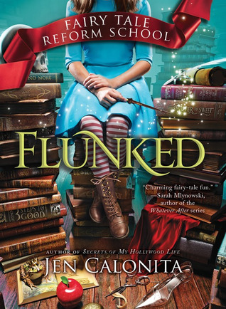 Read Books Flunked (Fairy Tale Reform School, #1) Online