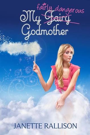 Read Books My Fairly Dangerous Godmother (My Fair Godmother, #3) Online
