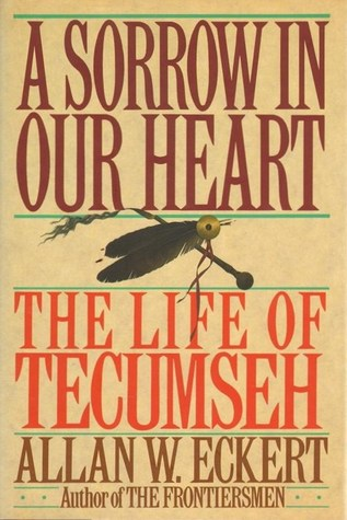 Read Books A Sorrow in Our Heart: The Life of Tecumseh Online