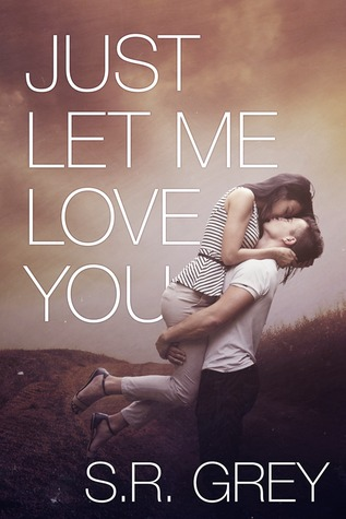 Read Books Just Let Me Love You (Judge Me Not, #3) Online