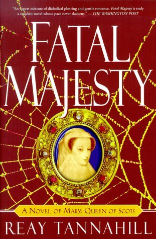 Read Books Fatal Majesty: A Novel of Mary, Queen of Scots Online