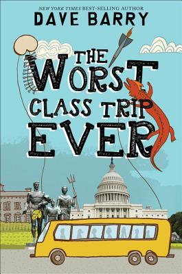 Read Books The Worst Class Trip Ever (The Worst, #1) Online