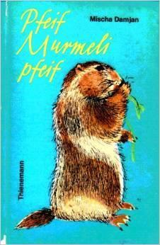 Read Books Pfeif, Murmeli, pfeif Online
