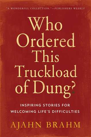 Who Ordered This Truckload of Dung? Inspiring Stories for Welcoming